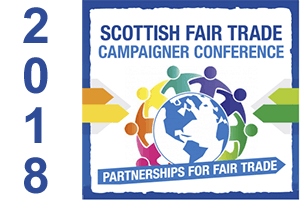 Scottish Fair Trade Campaigner Conference 2018